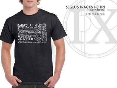 6EQUJ5 Ltd Edition T-Shirt main photo