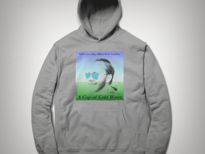 """""""New A Cup of Cold Water Design"""" Hoodies main photo"""