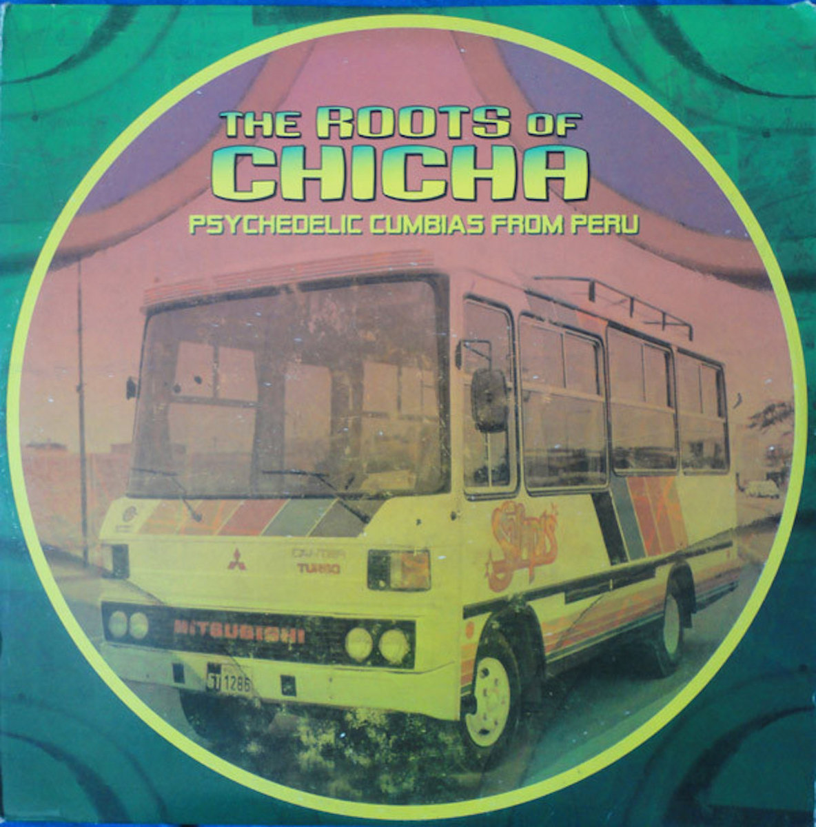 The Roots Of Chicha 2 Barb 232 S Records