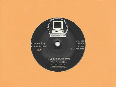 "Free My Soul Dub "" The Disciples 7 inch vinyl main photo"