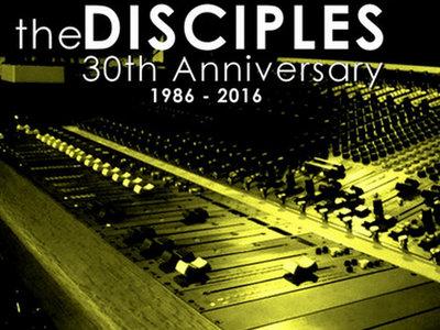 "The Disciples ""30th Anniversary 1986-2016"" LP main photo"
