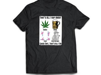 All I Do T Shirt main photo
