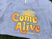 Come Alive T photo