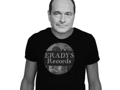 PRE-ORDER : ERADYS Records T-Shirt (Jacques Chirac not Included) main photo
