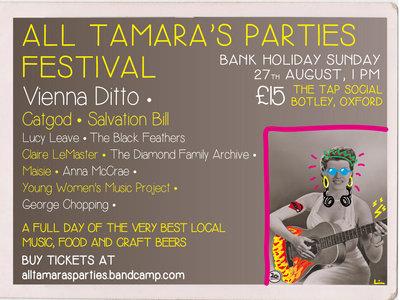 All Tamara's Parties Festival 2017 TICKET main photo