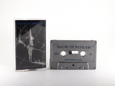 Show of bedlam - Transfiguration cassette main photo