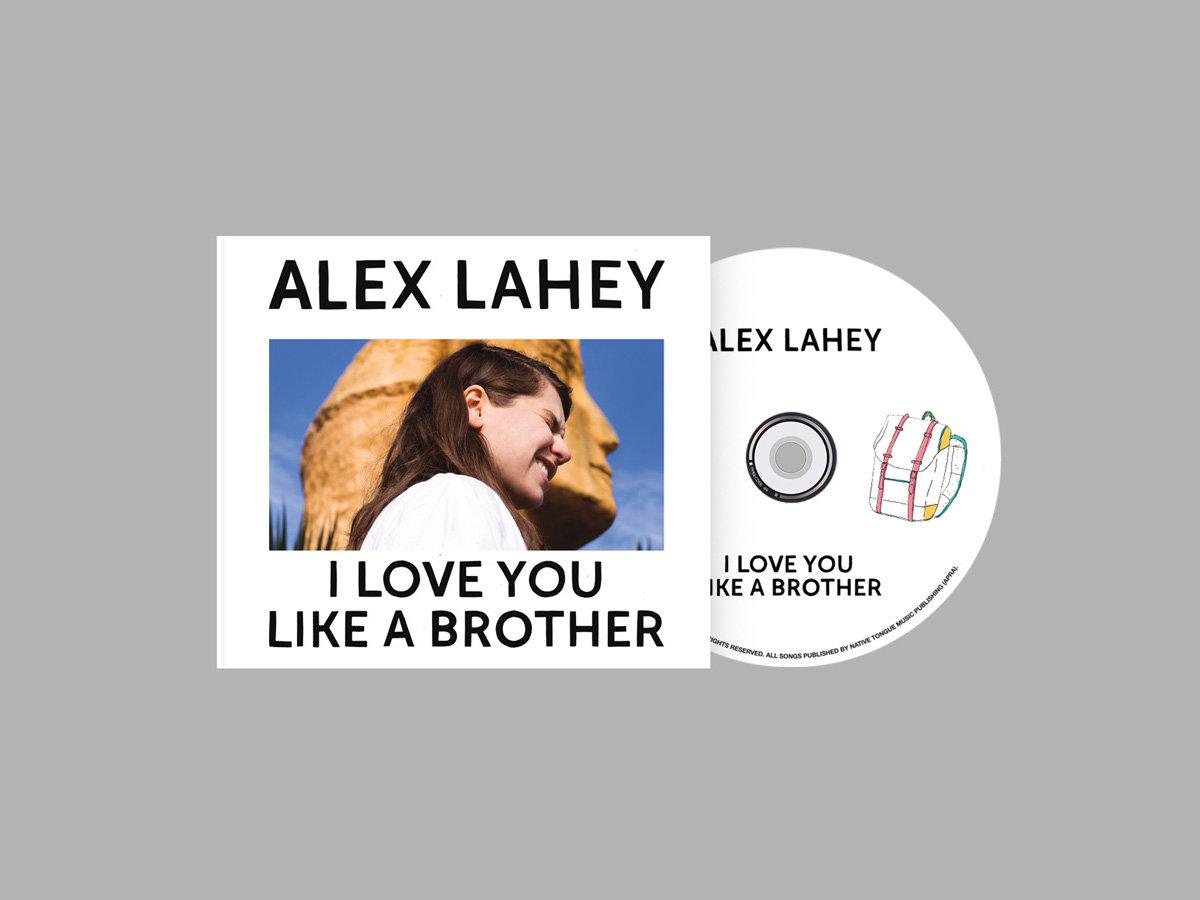 I Love You Like A Brother Alex Lahey