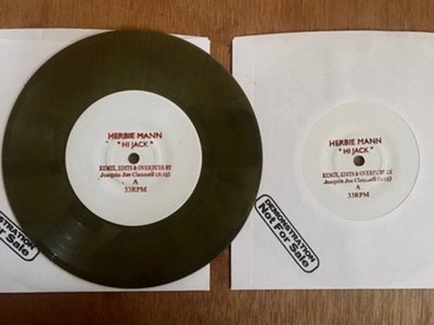 "Joaquin Joe Claussell Presents: Unofficial Edits, Overdubs & Unreleased Remixes of Herbie Mann's "" Hi Jack"" - 7 "" Vinyl main photo"
