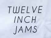 TWELVE INCH JAMS - WHITE T-SHIRT + DL photo