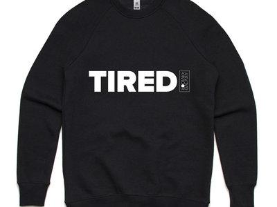 "Kodiak Galaxy - ""Tired"" Sweatshirt in Black (Pre Order) main photo"