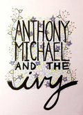 Anthony Michael And The Ivy image