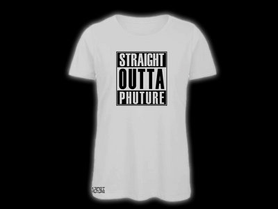 "Girlie/White ""Straight Outta Phuture"" main photo"
