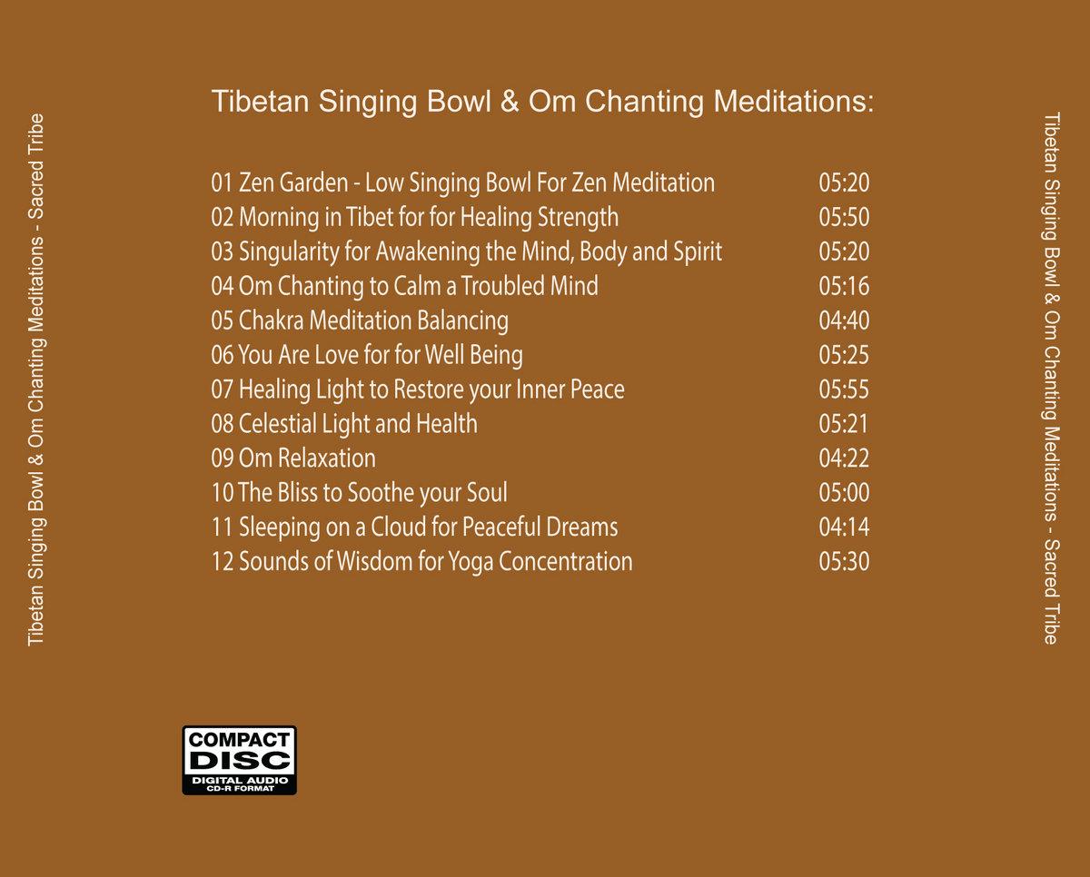 Tibetan Singing Bowl & Om Chanting Meditations - Tibetan