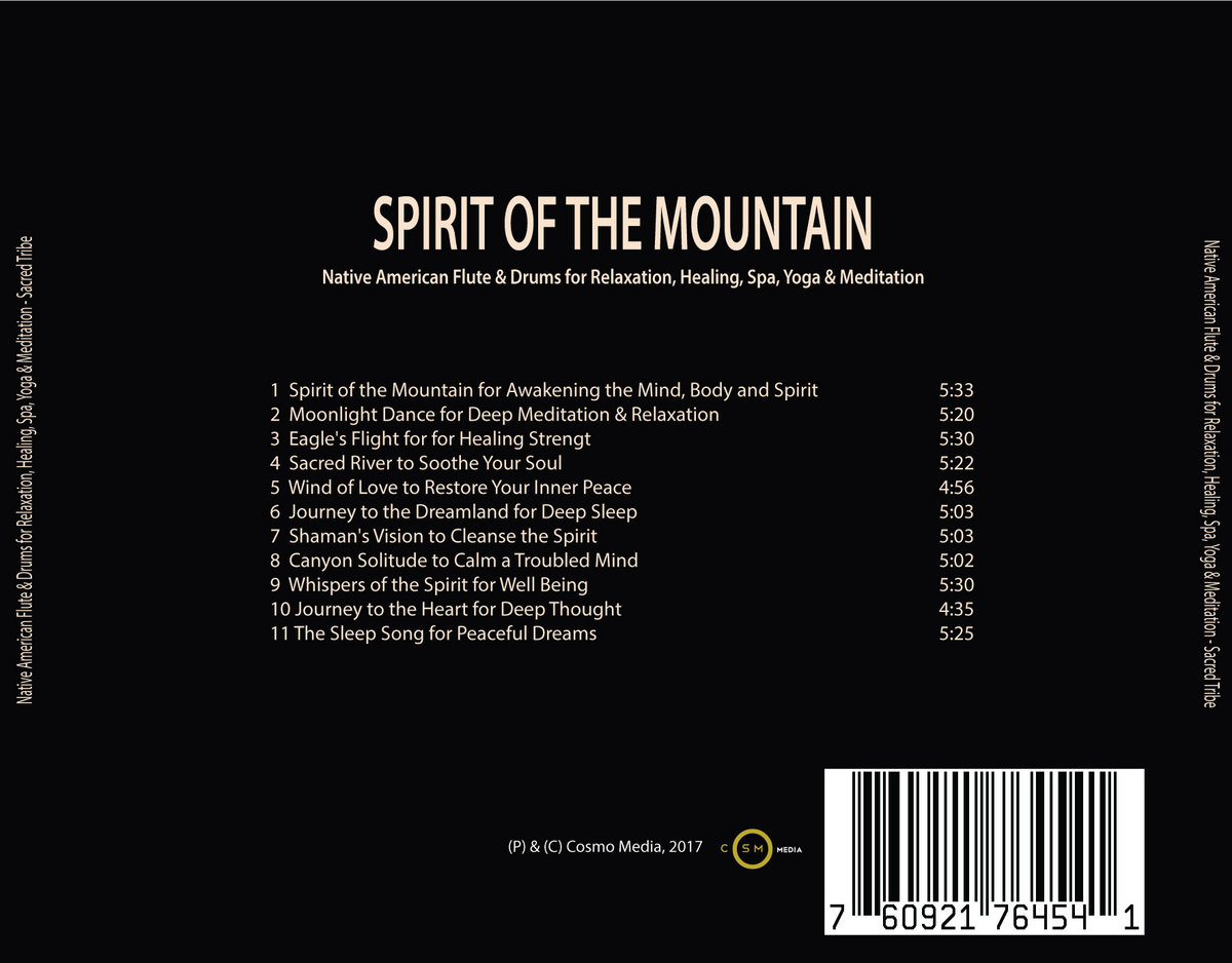 Spirit of the Mountain: Native American Flute & Drums for Relaxation