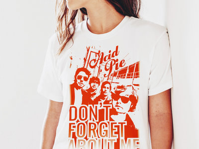 Don't Forget About Me Women's T-shirt main photo