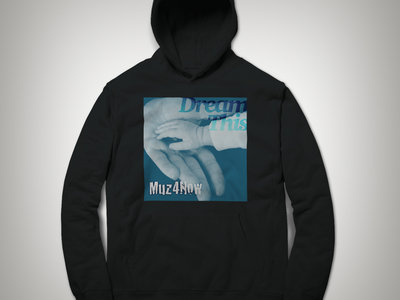 #DreamThis hoodie (black) main photo
