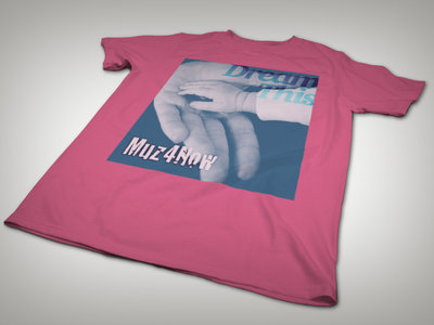 #DreamThis T-shirt (pink) main photo