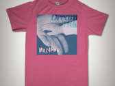#DreamThis T-shirt (pink) photo