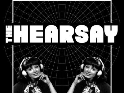 The Hearsay T-Shirt main photo