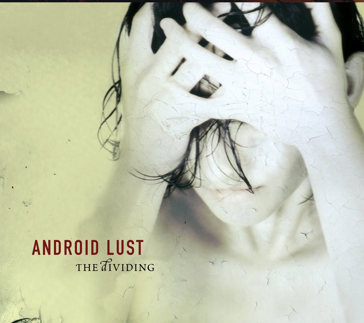 All For Lust 2003 the dividing | android lust