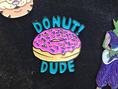 """Donut! Dudes"" Official Enamel Pin main photo"