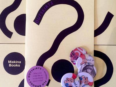 Outskirts, Edited by Flo Brooks (Makina Books) + Badge and Sticker main photo