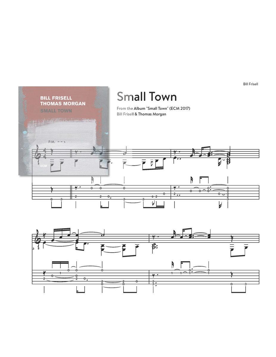Small Town Bill Frisell Small Town Ecm 2017 Jan Jakut