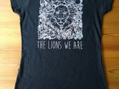 The Lions We Are T-Shirt photo