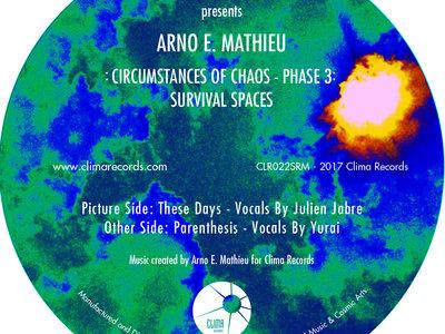 """Clima Records Presents: Arno E. Mathieu: Circumstance of Chaos - Phase 3: Survival Spaces - 12"""" Vinyl main photo"""