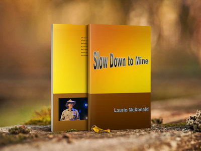 Slow Down to Mine - Book main photo