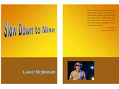 Slow Down to Mine - Book photo