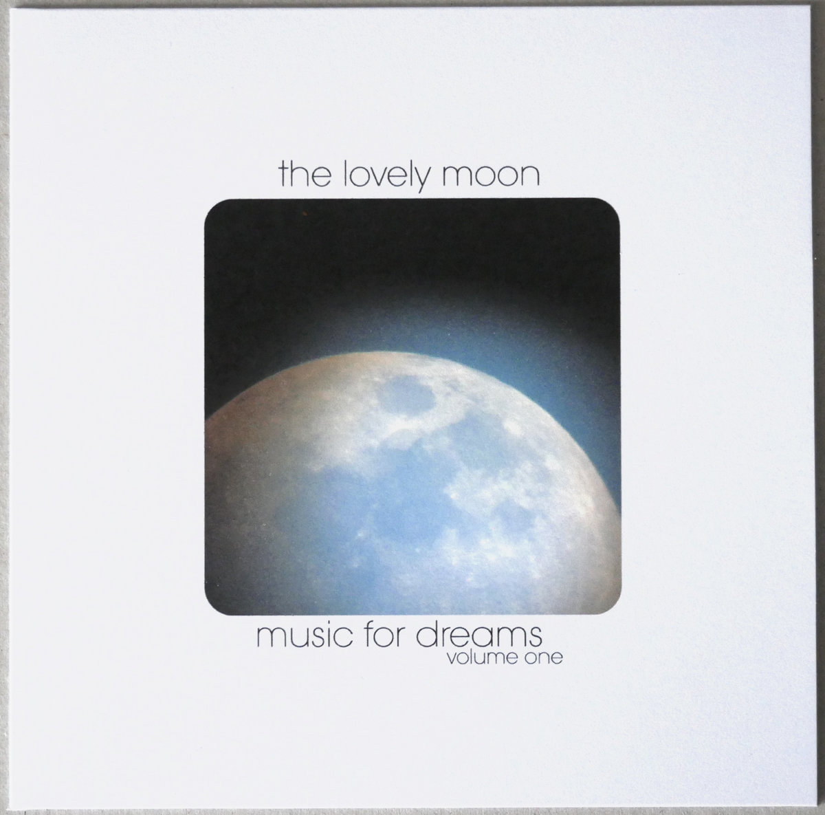 Music for Dreams | The Lovely Moon