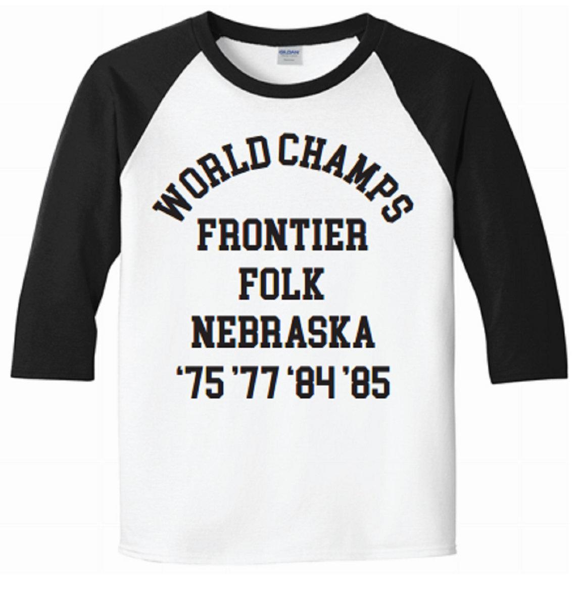 f3d67f1da8b6 World Champs Baseball Tees | Frontier Folk Nebraska