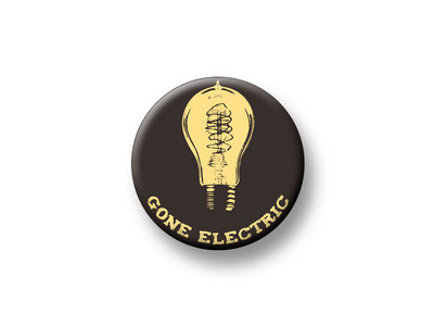 Gone Electric Button main photo