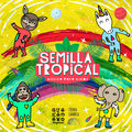 Semilla Tropical image