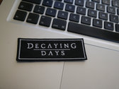 """""""Decaying Days"""" Embroidered Patch 90x35 mm photo"""