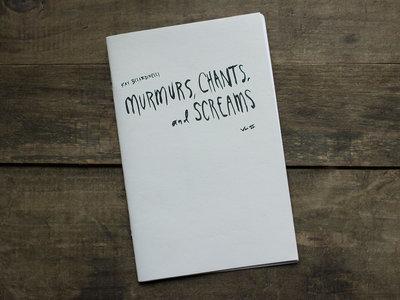 """Murmurs, Chants, and Screams"" Vol II main photo"