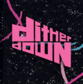 Dither Down Records & Tapes image