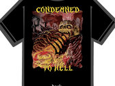 CONDEMNED TO HELL T-SHIRT photo