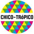 CHICO-TRóPICO image