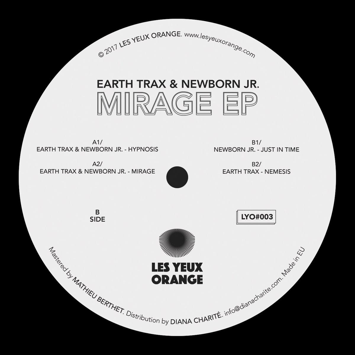 LYO003 - Earth Trax & Newborn Jr  - Mirage EP | Les Yeux Orange