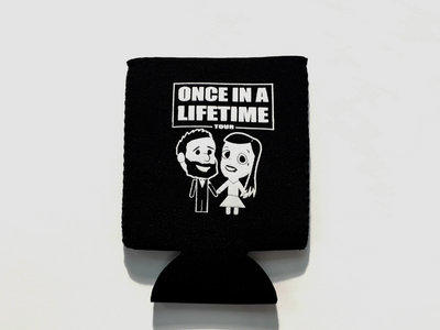 Once In a Lifetime Koozie main photo