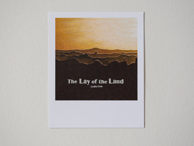 The Lay of the Land print (signed) main photo