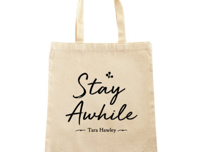 "Limited Edition ""Stay Awhile"" Tote Bag HOLIDAY SALE main photo"