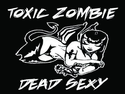 """Toxic Zombie """"Dead Sexy"""" T-Shirt main photo"""