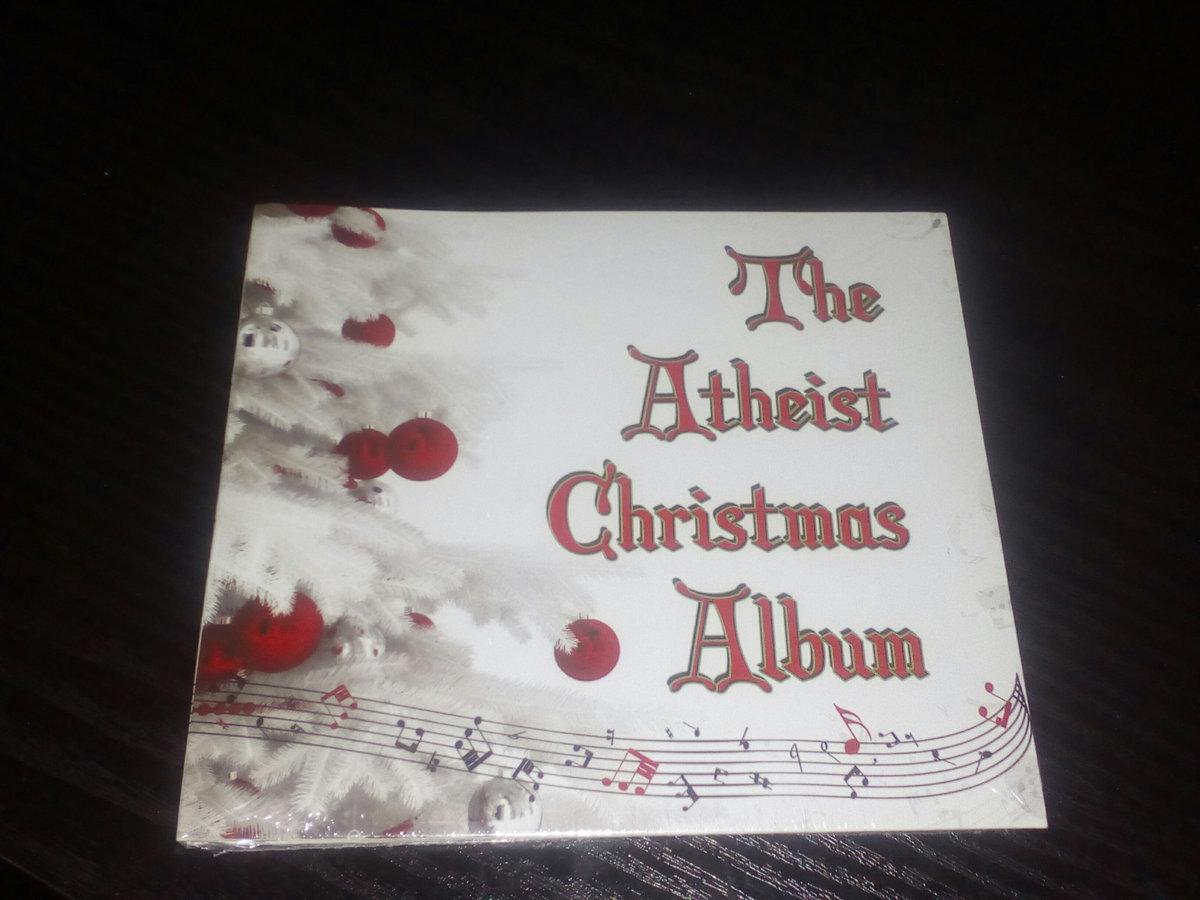 The Atheist Christmas Album | Atheist Christmas