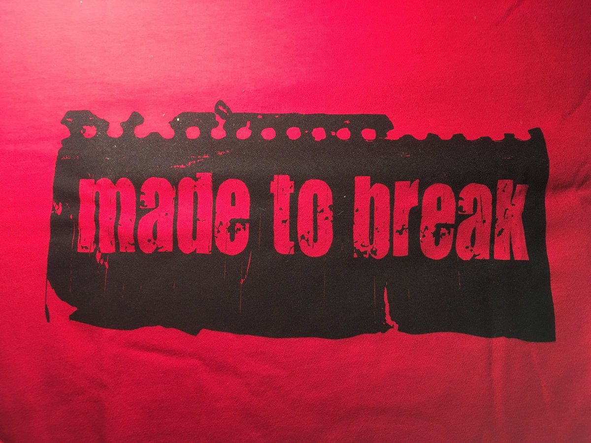 Red Made To Break T-Shirt | Catalytic-Sound