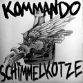 Kommando Schimmelkotze image