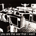 You Are The War That I Want image
