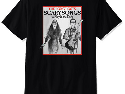 Scary Songs To Play In the Dark Tshirt main photo
